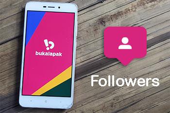 Jasa Followers Bukalapak